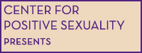 The Journal of Positive Sexuality